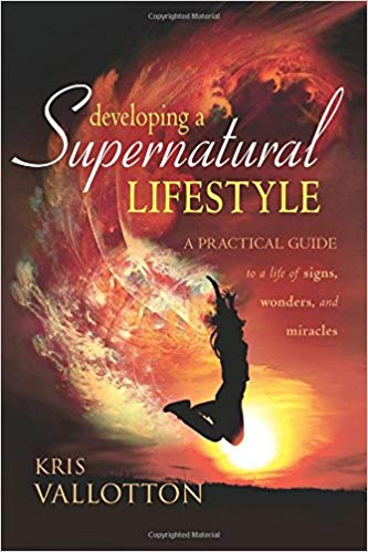 Developing a Supernatural Lifestyle
